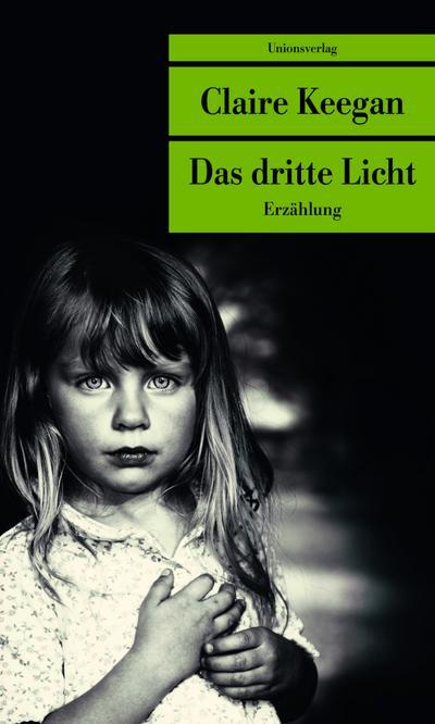 Das dritte Licht (Unionsverlag Taschenbücher)
