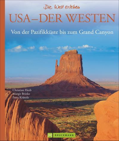 USA – Der Westen – Die Welt erleben