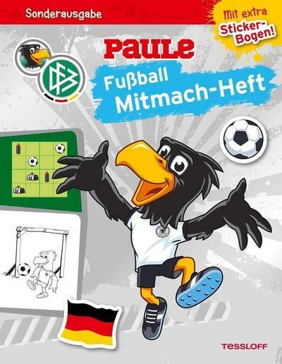 DFB PAULE Fußball Mitmach-Heft zur WM 2018 (mit Spielplan); Offizielles Produkt des Deutschen Fußball-Bundes!; Ill. v. Hennig, Dirk; Deutsch; farb., 4 Sticker-Seiten