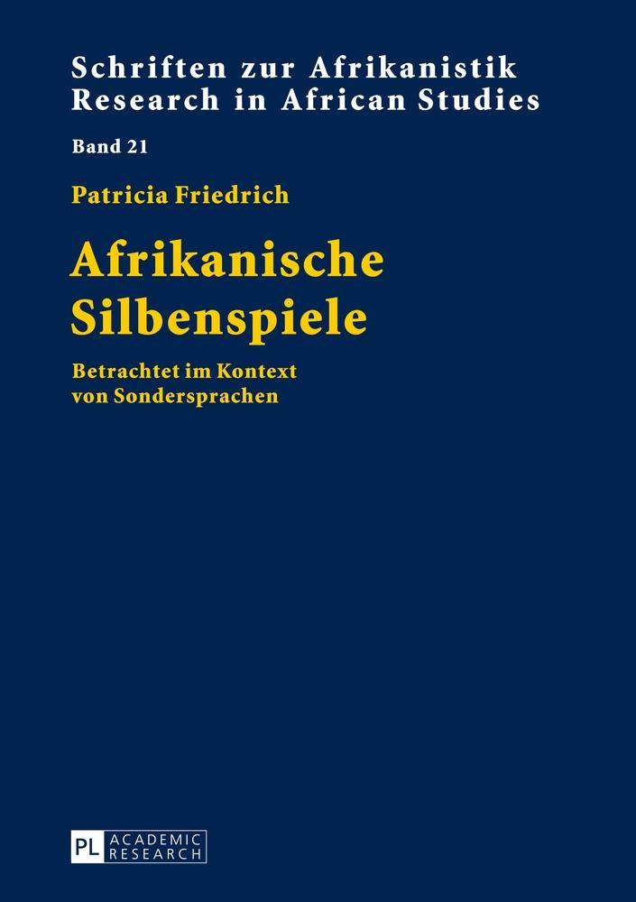 Afrikanische Silbenspiele | Patricia Friedrich |  9783631646472
