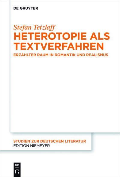 Heterotopie als Textverfahren