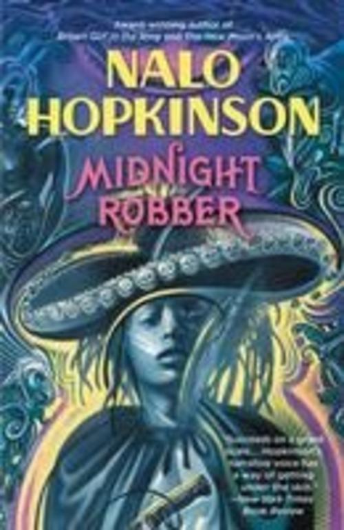 Midnight Robber Nalo Hopkinson