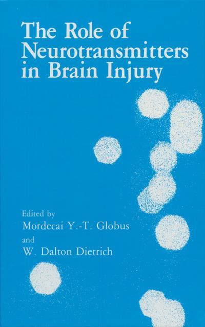 Role of Neurotransmitters in Brain Injury