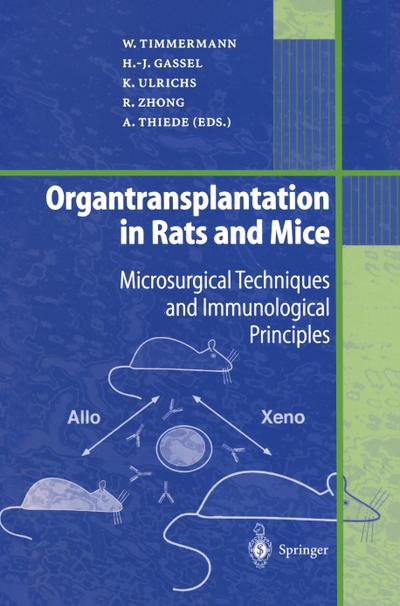 Organtransplantation in Rats and Mice