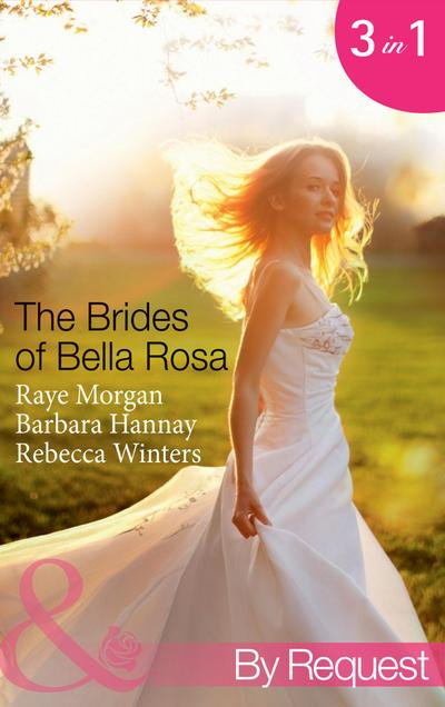 The Brides of Bella Rosa (Mills & Boon By Request)