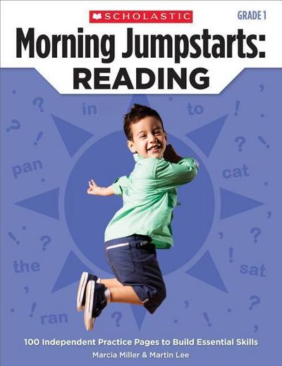 Morning Jumpstarts: Reading (Grade 1): 100 Independent Practice Pages to Build Essential Skills