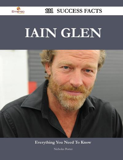 Iain Glen 131 Success Facts - Everything You Need to Know about Iain Glen