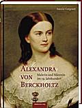 Alexandra von Berckholtz; Malerin und Mäzenin ...