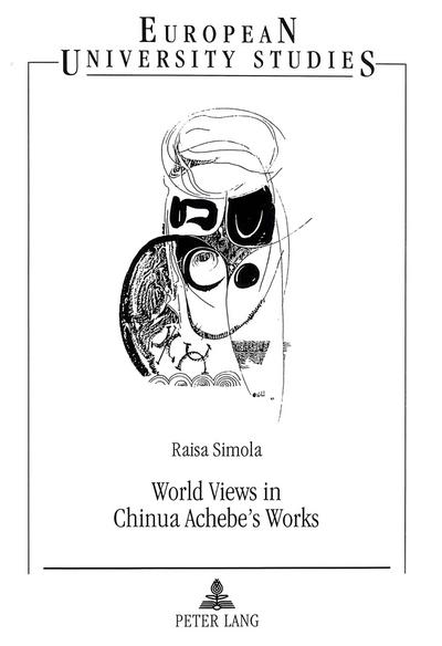 World Views in Chinua Achebe's Works
