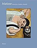 Matisse: Menschen, Masken, Modelle. Katalog Stuttgart, 2008-2009 und Hamburg, 2009 (Bucerius KUNST Forum)