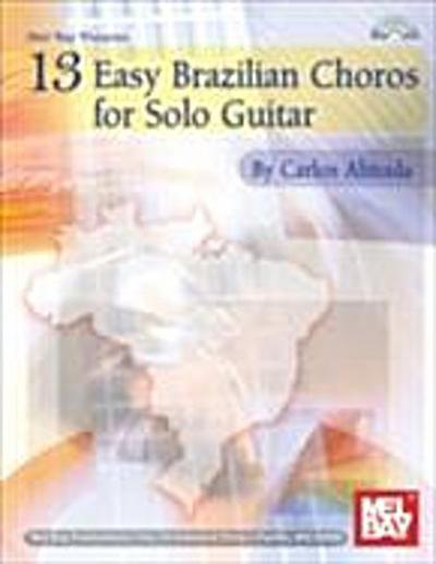 13 Easy Brazilian Choros for Solo Guitar