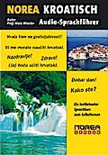 NOREA KROATISCH Audio-Sprachführer mit CD
