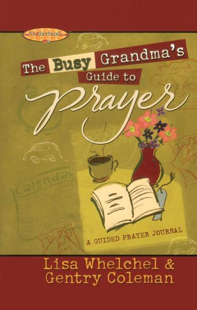 The Busy Grandma's Guide to Prayer