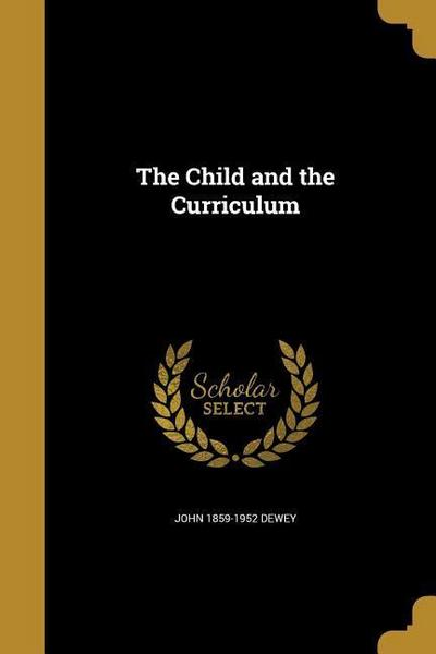 CHILD & THE CURRICULUM