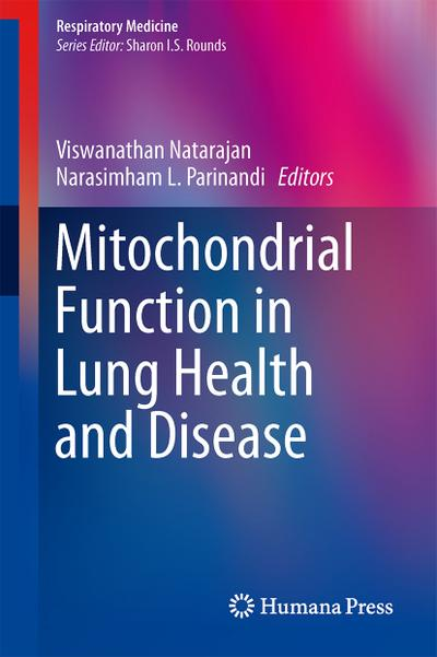 Mitochondrial Function in Lung Health and Disease