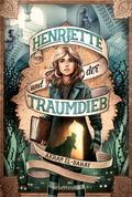 Henriette und der Traumdieb; Deutsch
