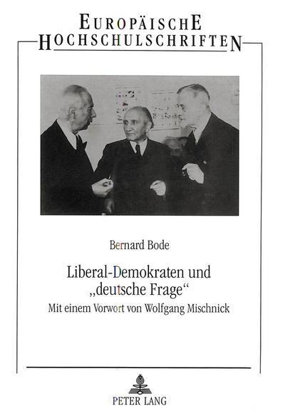 Liberal-Demokraten und «deutsche Frage»