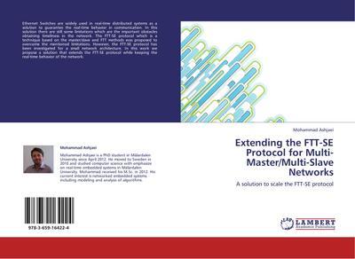 Extending the FTT-SE Protocol for Multi-Master/Multi-Slave Networks