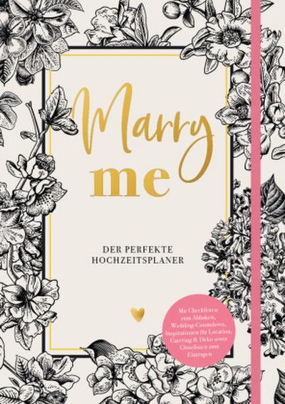 Marry me -Der perfekte Hochzeitsplaner
