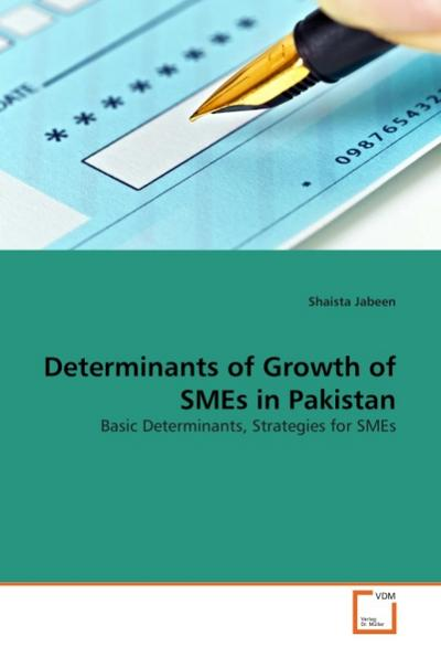Determinants of Growth of SMEs in Pakistan