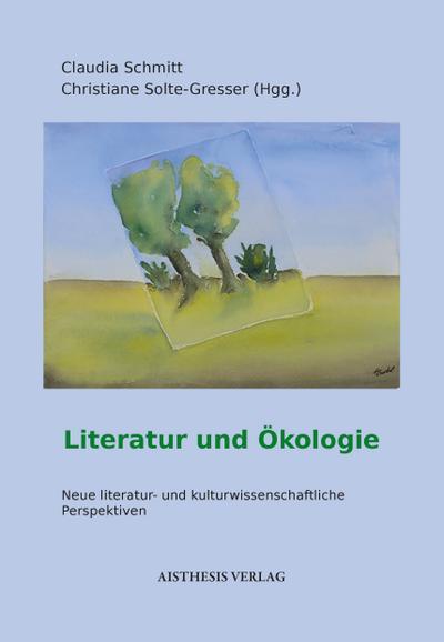Ökologie und Literatur