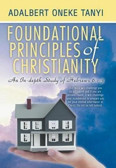 Foundational Principles of Christianity: An In-Depth Study of Hebrews 6:1-3