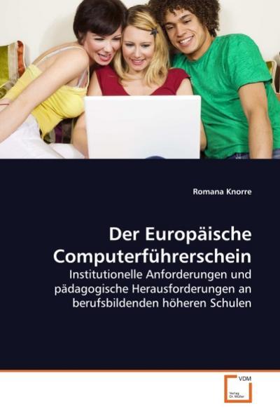 Der Europäische Computerführerschein - Romana Knorre
