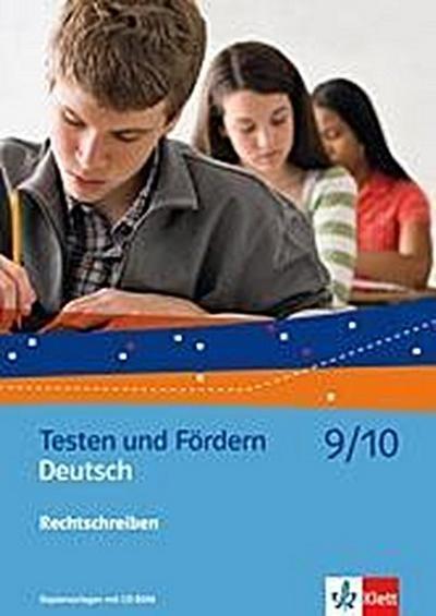 Deutsch 9/10 Rechtschreiben. Kopiervorlagen mit CD-ROM