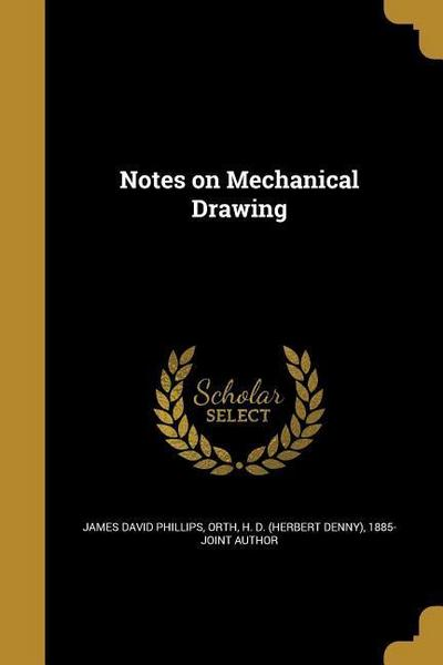 NOTES ON MECHANICAL DRAWING