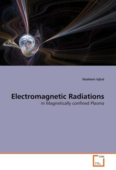 Electromagnetic Radiations