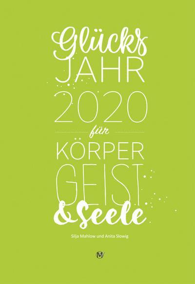 Glücksjahr 2020