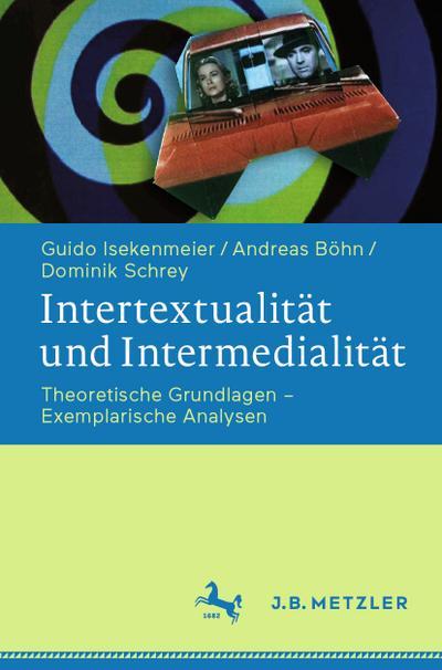 Intertextualität und Intermedialität