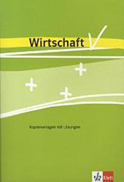 Einblicke Wirtschaft. Kopiervorlagen 7-10. Ausgabe für Niedersachsen
