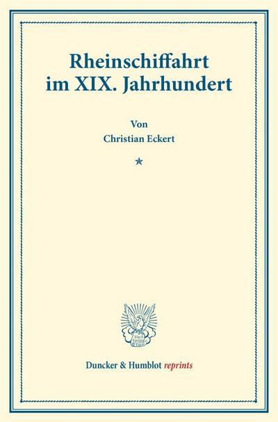 Rheinschiffahrt im XIX. Jahrhundert.