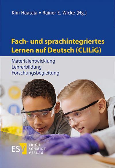 Fach- und sprachintegriertes Lernen auf Deutsch (CLILiG)