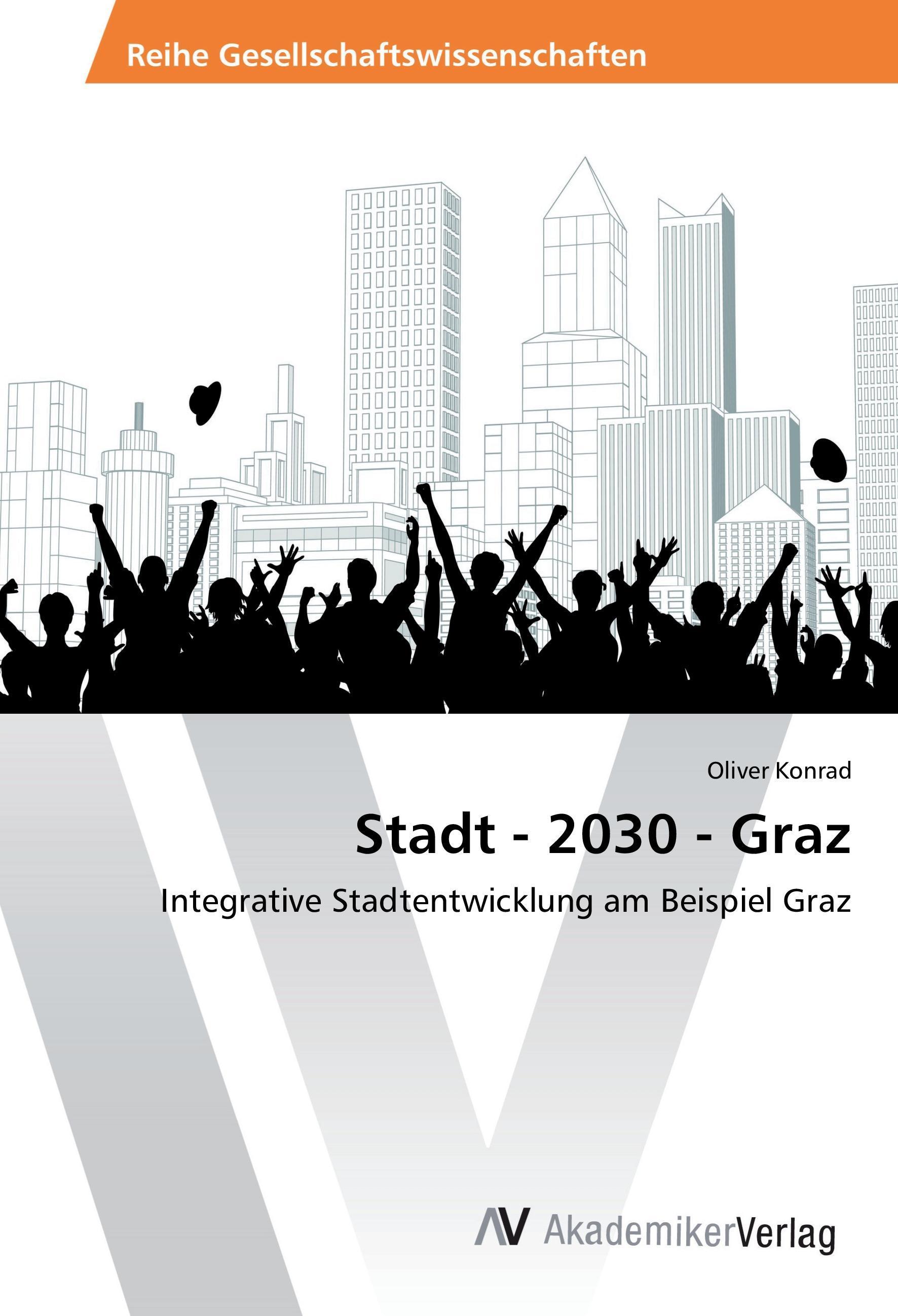 Stadt - 2030 - Graz - Oliver Konrad -  9783639881219