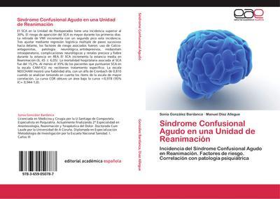 Síndrome Confusional Agudo en una Unidad de Reanimación