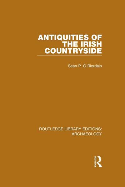 Antiquities of the Irish Countryside