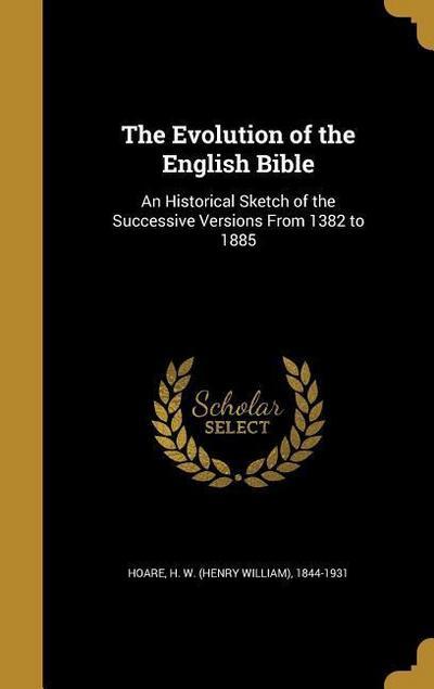 EVOLUTION OF THE ENGLISH BIBLE