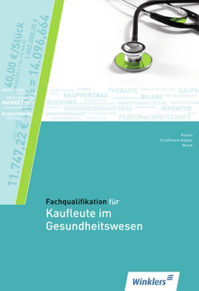 Fachqualifikation für Kaufleute im Gesundheitswesen: Schülerband
