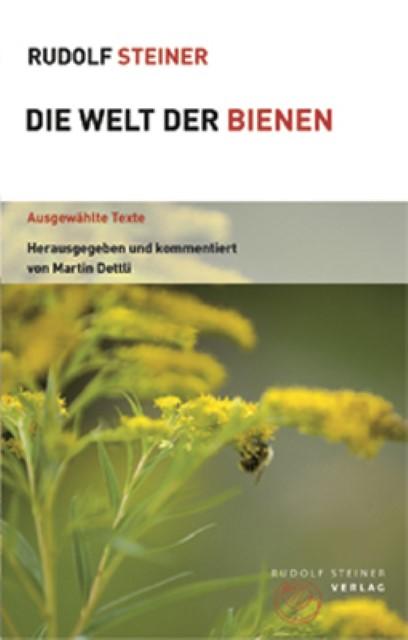 Die Welt der Bienen, Rudolf Steiner