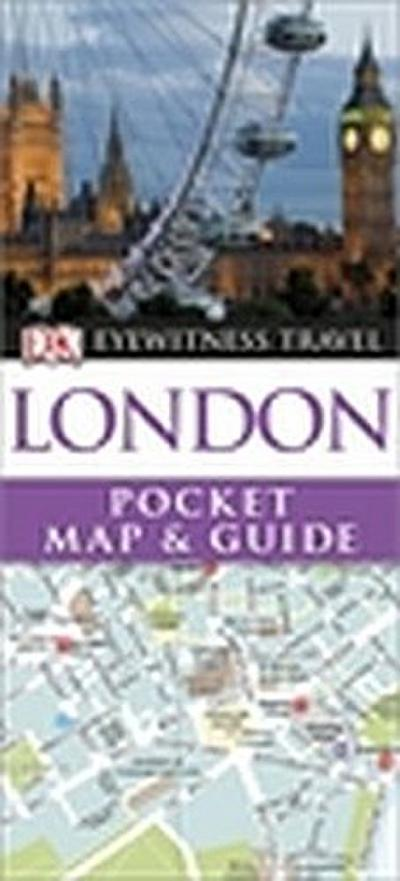 DK Eyewitness Pocket Map and Guide: London - Dorling Kindersley - Taschenbuch, Englisch, Collectif, ,
