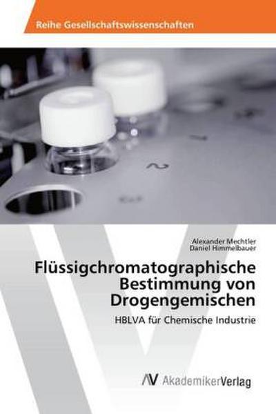 Flüssigchromatographische Bestimmung von Drogengemischen