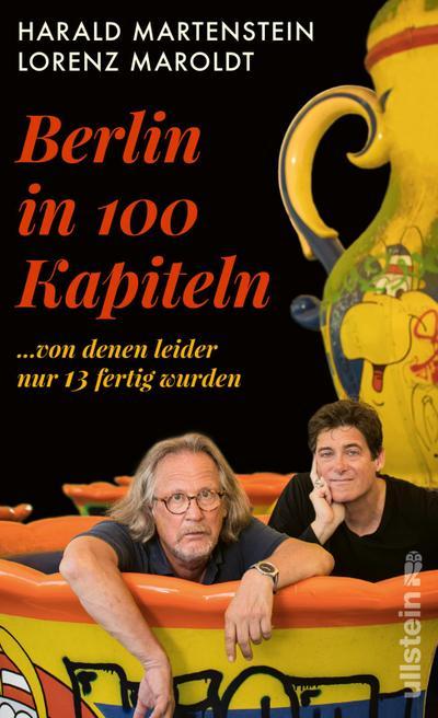 Berlin in hundert (100) Kapiteln, von denen leider nur dreizehn fertig wurden