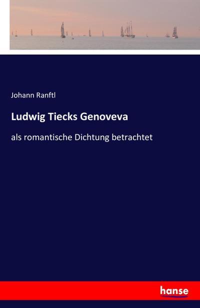 Ludwig Tiecks Genoveva