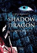 Shadow Dragon. Die falsche Prinzessin; Übers. ...
