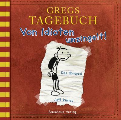 Gregs Tagebuch 1 - Von Idioten umzingelt!