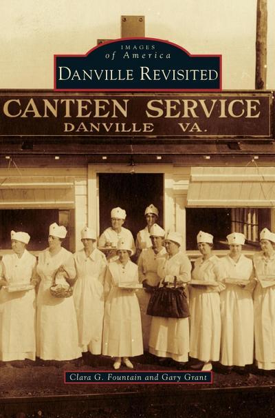 Danville Revisited