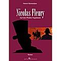 Nicolas Fleury: Auf den Pfaden Napoleons