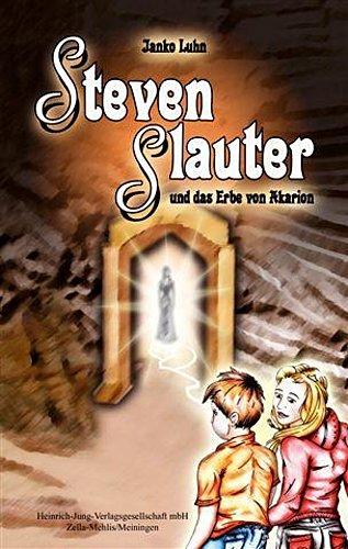 Steven Slauter und das Erbe von Akarion Janko Luhn